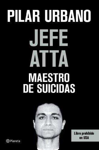 9788408073420: Jefe Atta. Maestro de suicidas