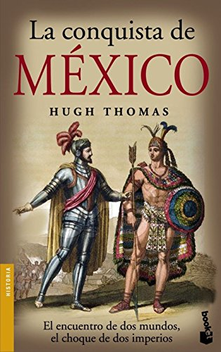 9788408073536: La conquista de Mexico (Spanish Edition)