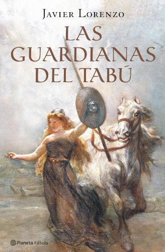9788408073567: Las Guardianas del Tabu (Spanish Edition)