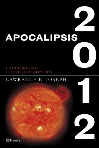 9788408073796: Apocalipsis 2012 (Spanish Edition)