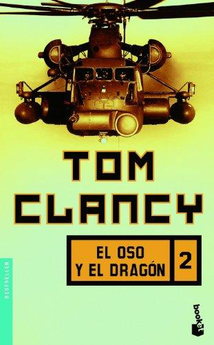 El oso y el dragon, vol. 2 (Spanish Edition): Tom Clancy
