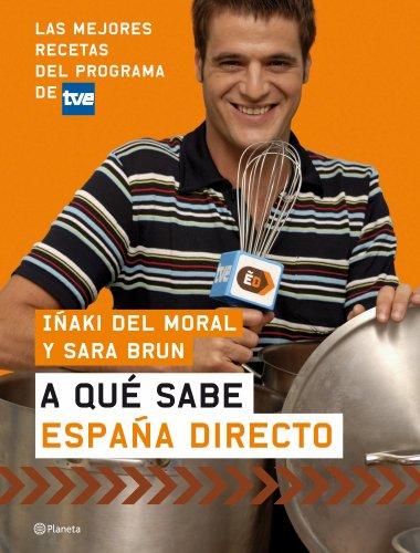 9788408074021: A qué sabe España Directo ((Fuera de colección))