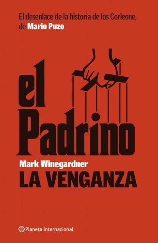 9788408074458: El Padrino. La venganza (Planeta Internacional)
