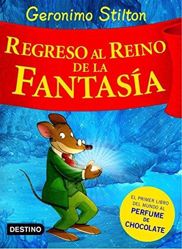 9788408074496: Stilton: regreso al reino de la fantasía (Libros especiales de Geronimo Stilton)