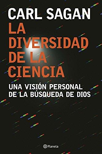 9788408074557: La diversidad de la ciencia / The Varieties of Scientific Experience: Una vision personal de la busqueda de Dios / A Personal View of the Search for God (Spanish Edition)