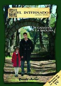 9788408075240: INTERNADO 2, EL - CADAVER EN LA LAGUNA