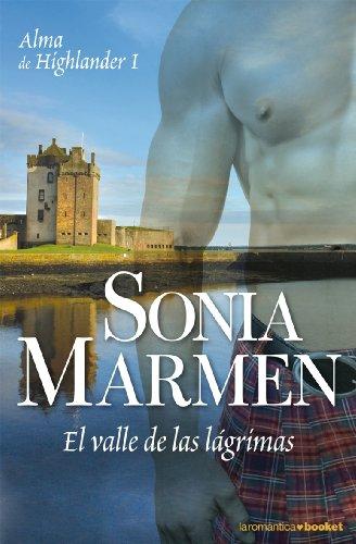 9788408075714: El valle de las lágrimas (Alma de highlander I) (Booket Logista)