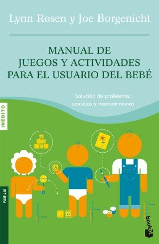 MANUAL DE JUEGOS Y ACTIVIDADES - LYNN ROSEN Y JOE BORGENICHT
