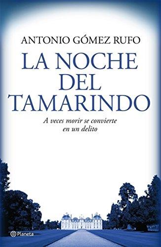 9788408076537: La noche del tamarindo / The Night of Tamarind (Spanish Edition)