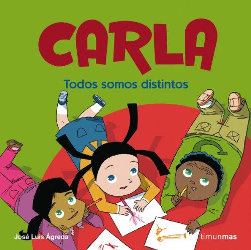 Todos somos distintos: Carla (Cuentos) - Ágreda, José Luis