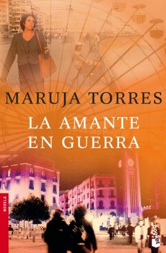 9788408076759: La amante en guerra (Spanish Edition)