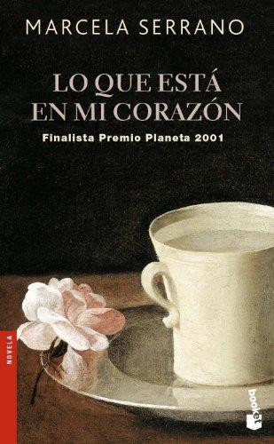 Lo que está en mi corazón (Booket Logista) - Marcela Serrano