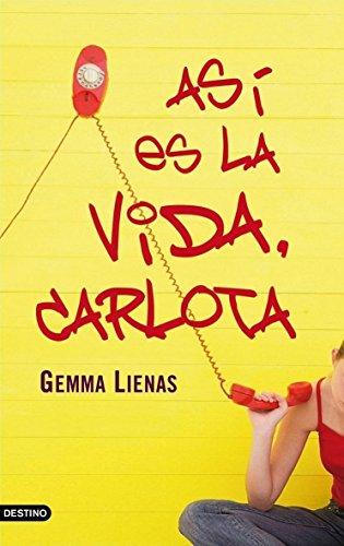 9788408076872: Asi es la vida Carlota (Spanish Edition)