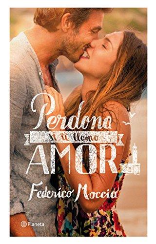 9788408076940: Perdona si te llamo amor (Planeta Internacional) (Spanish Edition)