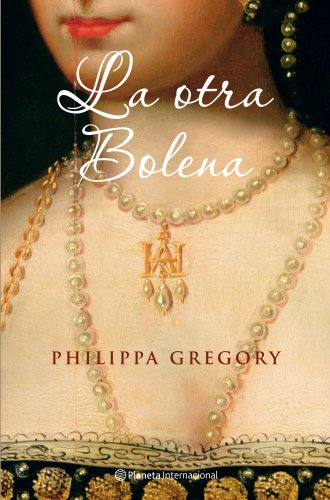 9788408077602: La otra Bolena/ The Other Boleyn Girl (Spanish Edition)