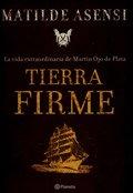 Tierra firme (Spanish Edition): Asensi, Matilde