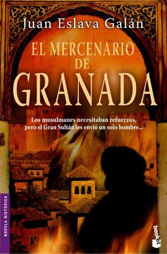 9788408077961: El mercenario de Granada (Novela histórica)
