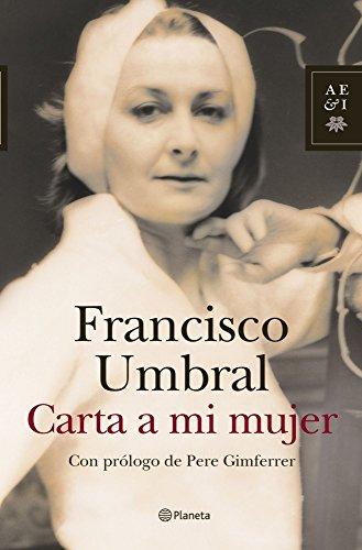 9788408078050: Carta a Mi Mujer (Autores Espanoles E Iberoamericanos) (Spanish Edition)