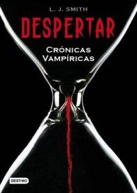9788408078135: Despertar: Crónicas Vampíricas 1