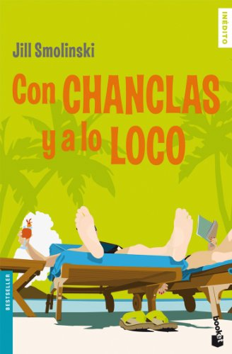 Con chanclas y a lo loco (Booket Logista)
