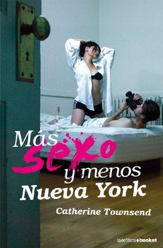 9788408078654: MÁS SEXO Y MENOS NUEVA YORK