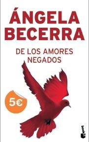 9788408079156: DE LOS AMORES NEGADOS
