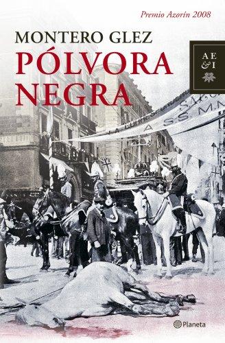 9788408079316: Pólvora negra (Autores Españoles E Iberoamer.)