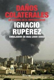 9788408079422: danos_colaterales_un_espanol_en_el_infierno_iraqui