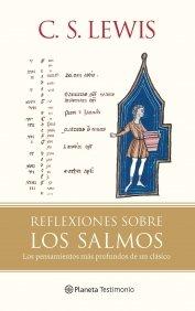 REFLEXIONES SOBRE LOS SALMOS (840807945X) by C. S. Lewis