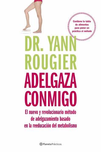 Adelgaza conmigo: Dr. Yann Rougier