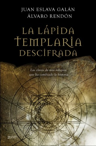 9788408079620: La lapida templaria descifrada. Las claves de una reliquia que ha cambiado la historia