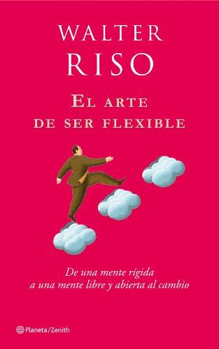 9788408080114: El arte de ser flexible