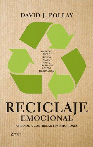 9788408080534: Reciclaje emocional: Aprende a controlar tus emociones