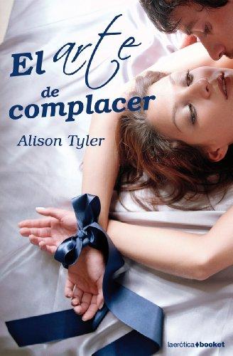 9788408080855: El arte de complacer (La Erótica)