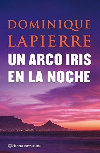 9788408080954: UN ARCO IRIS EN LA NOCHE (Spanish Edition)
