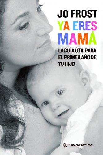 9788408081128: Ya eres mamá (Manuales Practicos (planeta))
