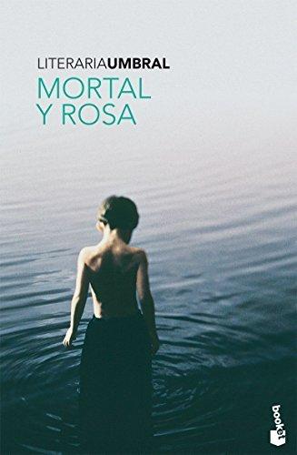 9788408081333: Mortal y rosa (Literaria)