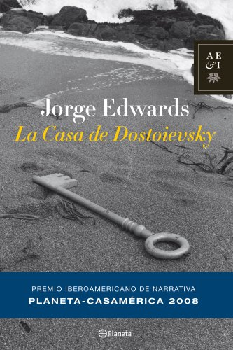 9788408081425: La casa de Dostoievsky (Autores Españoles E Iberoameric.)