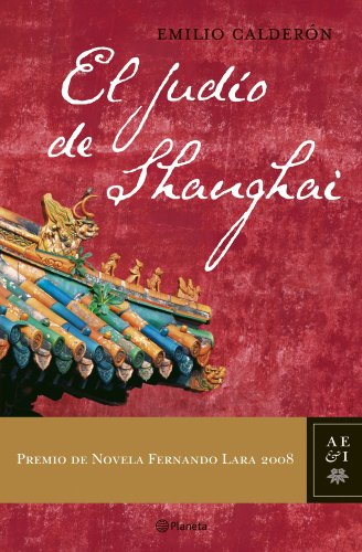 9788408081517: El judio de Shanghai: Premio Fernando Lara 2008 (Autores Espanoles e Iberoameri) (Spanish Edition)