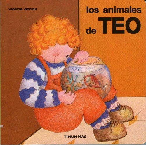 9788408081623: Los animales (Tus Primeros Libros De Teo)