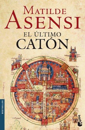 9788408081715: El ultimo catón (Biblioteca Matilde Asensi)
