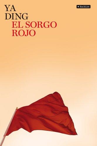 9788408081913: El sorgo rojo