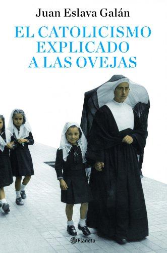 9788408082095: El catolicismo explicado a las ovejas ((Fuera de colección))