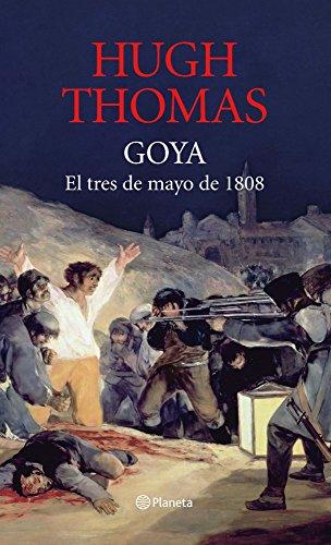 9788408082408: Goya: 3 de mayo de 1808 ((Fuera de colección))