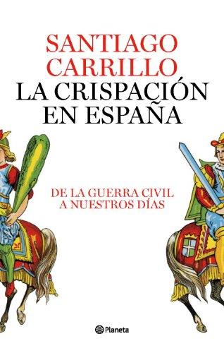 9788408082422: La crispación en España