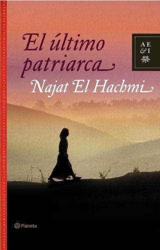 9788408082675: El último patriarca (Autores Españoles E Iberoamer.)
