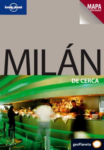 9788408083146: Milán De cerca (Guías De cerca Lonely Planet)