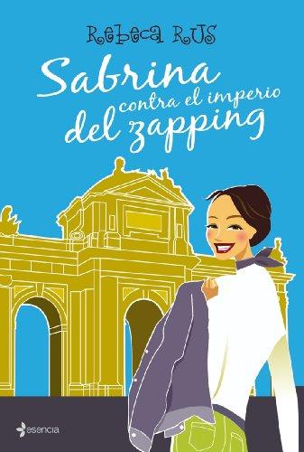 9788408083559: Sabrina contra el imperio del zapping (Volumen independiente)