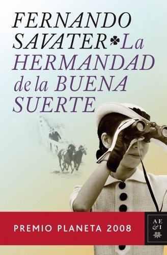 9788408083689: La Hermandad de la Buena Suerte (Autores Españoles e Iberoamericanos)