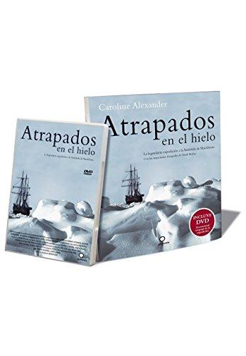 9788408084037: Atrapados en el hielo: La legendaria expedición a la Antártida de Shackleton (+ DVD)